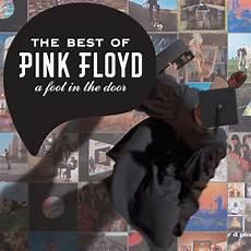 pink floyd best of the best of pink floyd a foot in the door 2011