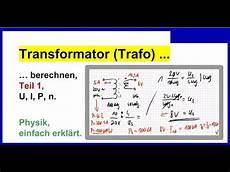 transformator trafo berechnen teil 1 in teil 2