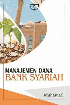 manajemen bank syariah muhamad rajagrafindo persada