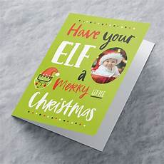 photo upload christmas card have your elf a merry little from 99p
