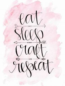 quot eat sleep craft repeat quot one of three awesome free