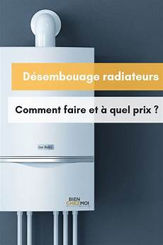 D 233 Sembouage Radiateurs Comment Faire Et 224 Quel Prix