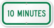 in 10 minuten avail 10 minute parking signs my parking signs parking
