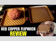 Red Copper Flipwich Review: Flip Grill for Sandwiches and
