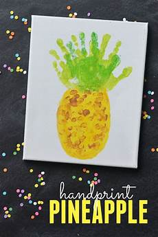 5 hand print activities to do with your 1 year old kid s pineapple handprint art project daycare crafts