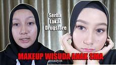 Make Up Wisuda Anak Sma Makeup Tips