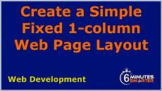 very basic html page creating the very simple fixed 1 column web page layout youtube