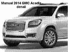 car repair manual download 2008 gmc acadia engine october 2013 guide handbook manual