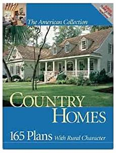 country homes 165 plans with rural character american