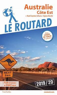 guide du routard australie c 244 te est 2019 20 etranger
