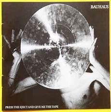 bauhaus press the eject and give me the tape cd discogs