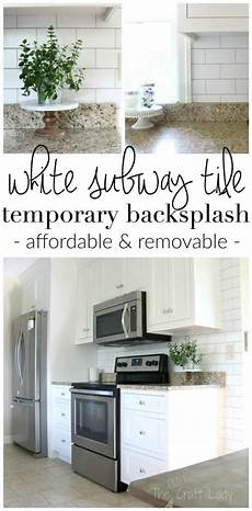Temporary Kitchen Backsplash White Subway Tile Temporary Backsplash The Tutorial