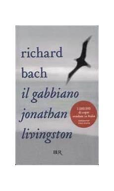 il gabbiano jonathan livingston riassunto breve il gabbiano jonathan livingston scritto da richard bach