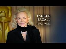 lauren bacall dead at 89 youtube