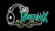 Dj Robert - presentacion 2009 dj robert quot original quot