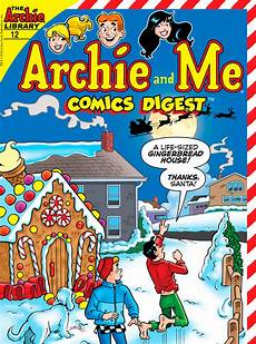 And Me Malvorlagen Comic Archie And Me Comics Digest 12 Preview Comics News