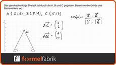 Vektorrechnung Winkel Im Gleichschenkligen Dreieck
