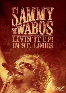 living it up sammy hagar and the wabos livin it up in st