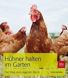 Hühner Im Garten - h 252 hner halten im garten baldwin buch buecher de