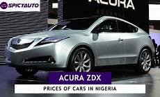 price of acura zdx cars for sale in nigeria update 2019