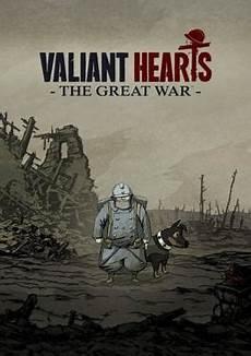 the great war valiant hearts the great war