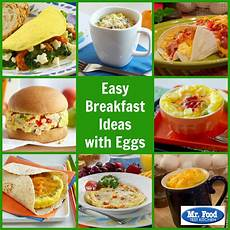 easy breakfast ideas with eggs mrfood com