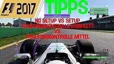 f1 2017 setups f1 2017 tipps und tricks f 220 r anf 196 nger setup