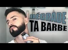 Comment Tailler Sa Barbe En D 233 Grad 233 Facilement