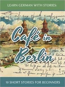 german series worksheets 19720 shortcut to fluency 5 german stories for beginners fluentu german