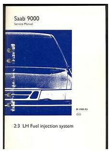 vehicle repair manual 1990 saab 9000 navigation system m1985 1993 saab 9000 2 3 lh fuel injection system service manual ebay