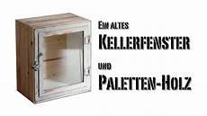 Glasvitrine Selber Bauen - m 246 bel selber bauen schrank aus altem kellerfenster und
