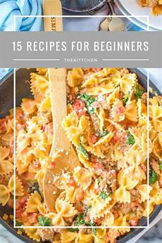 15 easy recipes for beginners simple recipes anyone can