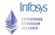 infosys to help blockchain technology across sectors joins enterprise ethereum alliance