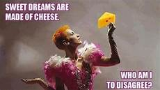 meme sweet dreams are made of cheese viral viral videos