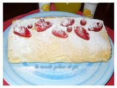 rotolo crema pasticcera rotolo di crema pasticcera e fragole la tavola golosa di gi 242 pasticceria fragole dolci