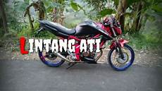 Modifikasi Motor Cb150r Jari Jari by Modifikasi Cb150r Jari Jari Cover Lagu Lintang Ati By