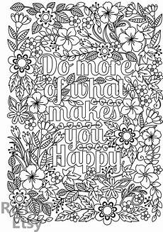do more of what makes you happy coloring page for kids adults flower design