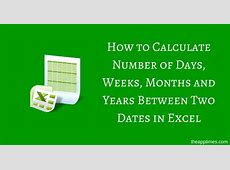 calculate days between 2 dates excel