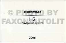 auto manual repair 2006 hummer h2 navigation system 2006 hummer h2 repair shop manual 2 volume set original