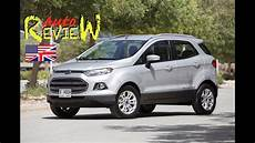 2015 Ford Ecosport Titanium Autoreview Dubai Episode