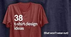 50 t shirt design ideas that won t wear out