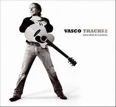 tracks vasco vasco tracks 2 album all world lyrics