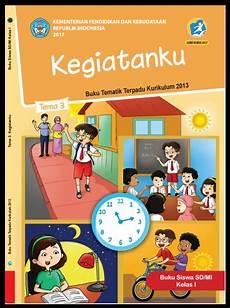 Buku Siswa Tematik Kelas I Tema 3 Kegiatanku