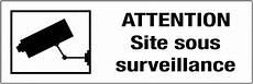 panneau site sous surveillance panneau pvc adh 233 sif attention site sous surveillance seton fr