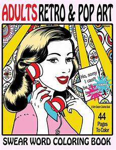 swear word coloring book adults retro pop art edition a