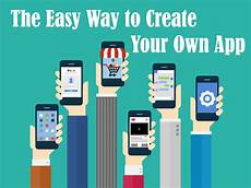 the best app makers to create your own mobile app