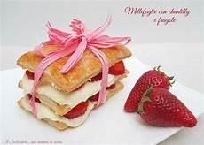 millefoglie crema chantilly e fragole millefoglie con crema chantilly e fragole con immagini ricette idee alimentari fragole