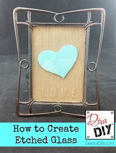 And Easy Tutorial To Etch Glass With Confidence