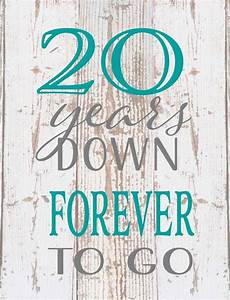 twenty 20 years forever any year to go wood sign