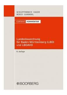 landesbauordnung und landesbauordnung f 252 r baden w 252 rttemberg lbo und lboavo